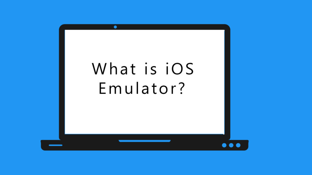 what is an iOS emulator