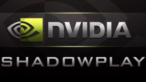 Nvidia GeForce Shadowplay Free Download (Windows 10/8/7)