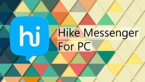 Download Hike For PC | Laptop | Windows 7/8/8.1/10