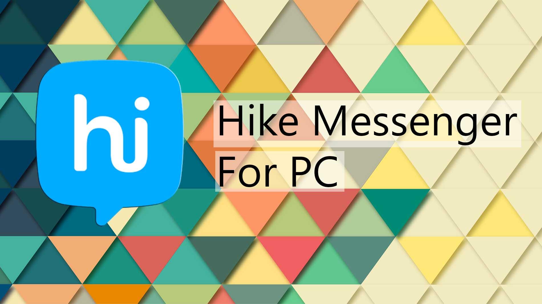 Hike Messenger for PC