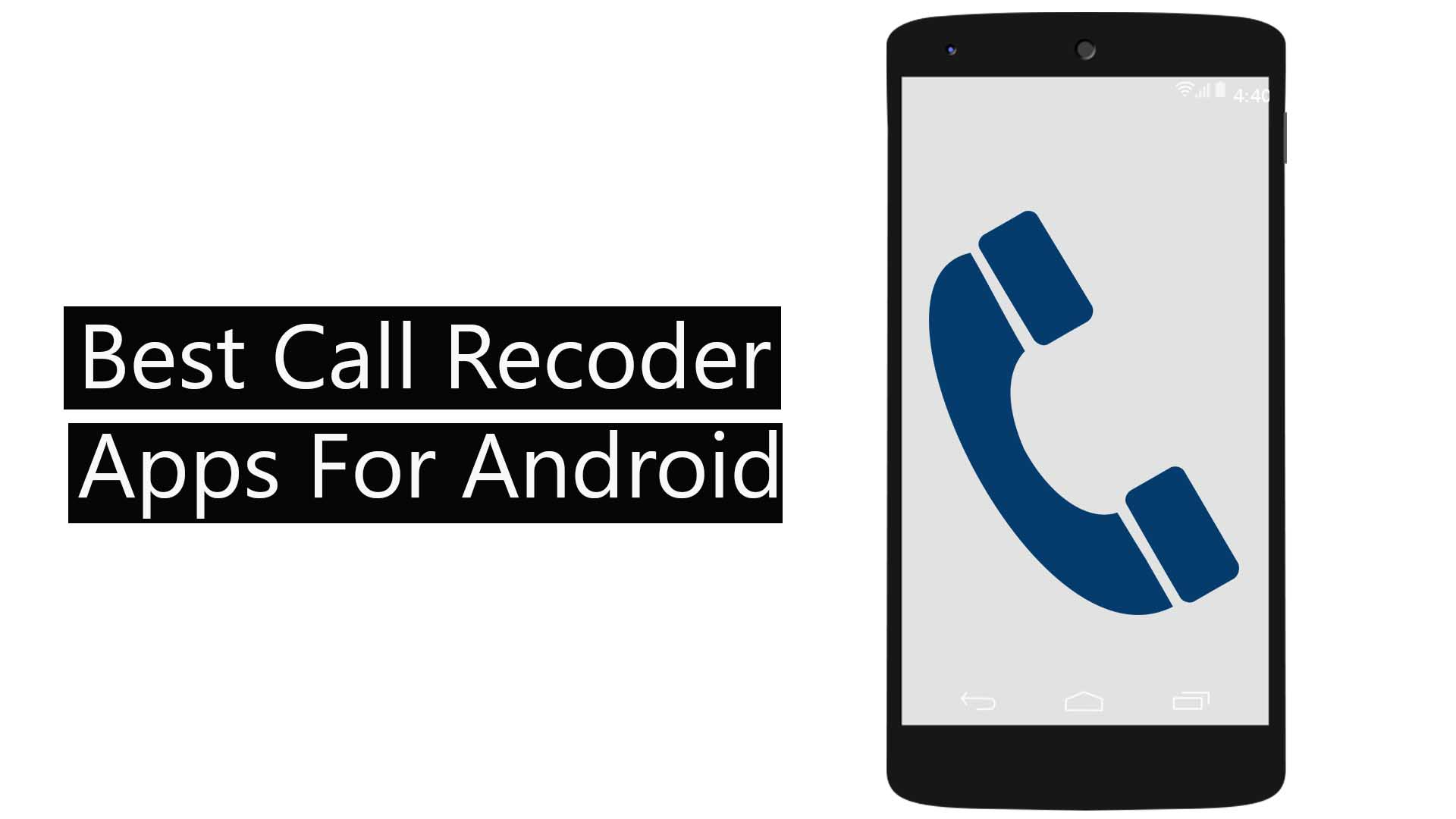 best android call recorder apps