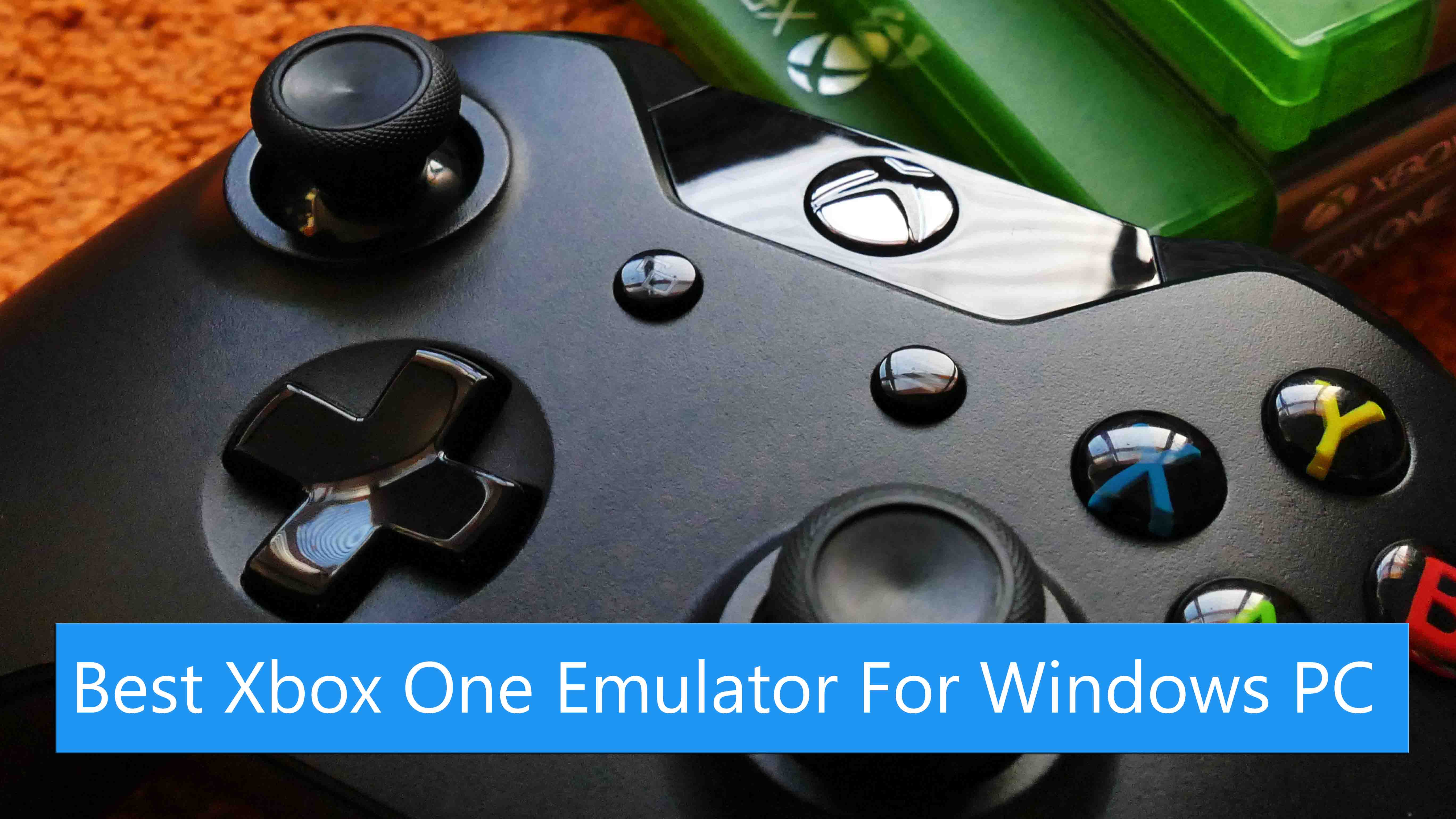 Best Xbox One Emulator For Windows PC