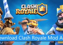Download Clash Royale Mod Apk Latest version