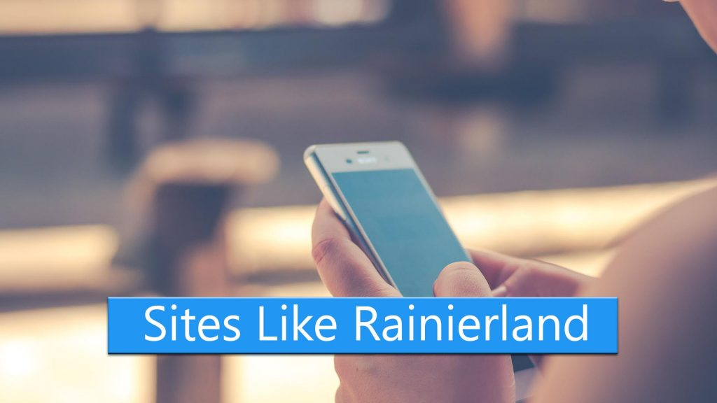 Top 10 Sites Like Rainierland