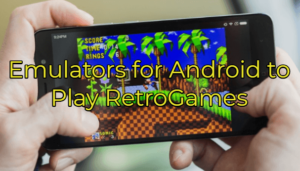 15 Best Emulators for Android to Enjoy Classic RetroGaming