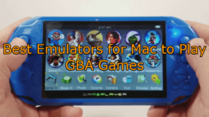 Best Free GBA Game Boy Advance Emulators for Mac OS