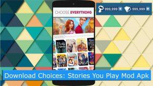 Choices: Stories You Play Mod Apk v2.3.4 Unlimited Diamonds & Keys