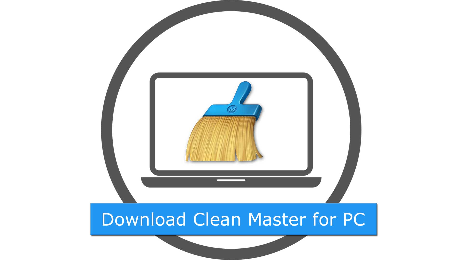 Download Clean Master for PC Windows 10