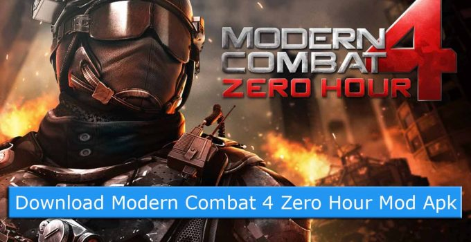Download Modern Combat 4 Zero Hour Mod Apk + Data