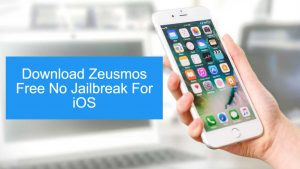 Download Zeusmos Free No Jailbreak for iOS 10+/9+/8+/7+