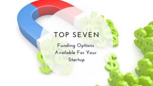 Funding Options Available For Your Startup