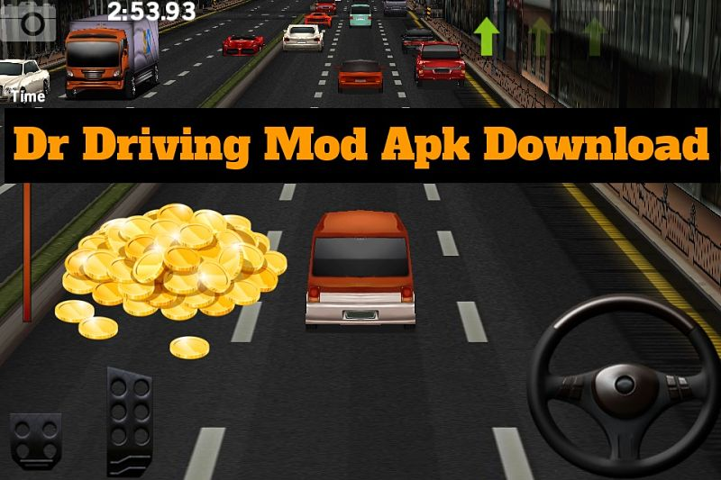Dr. Driving Mod Apk Download Unlimited Gold Coins Updated
