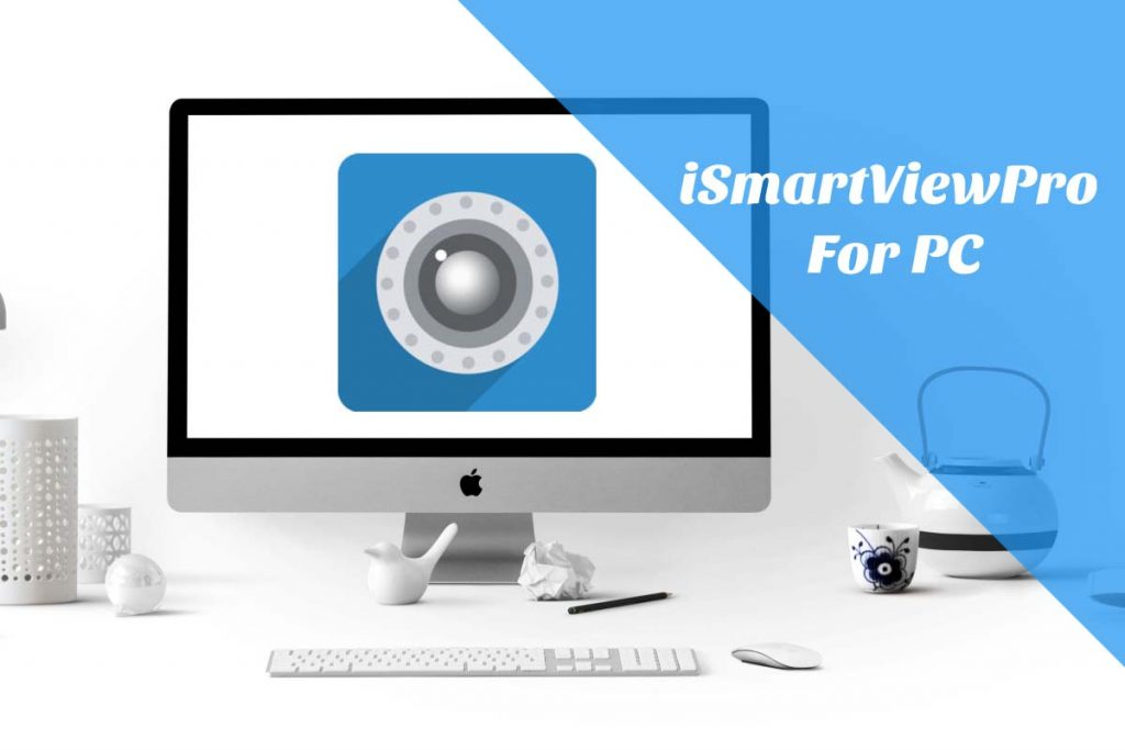 ismartviewpro pc