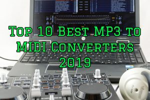Top 10 Best MP3 to MIDI Converters 2020