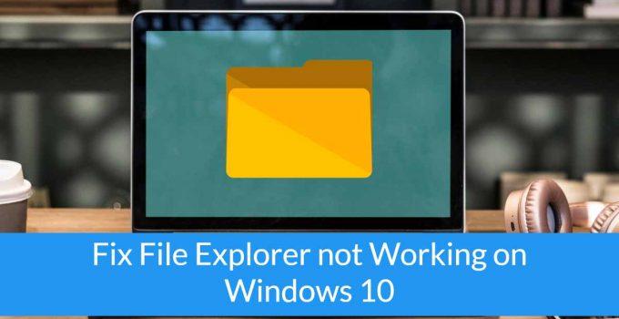 File Explorer not working