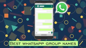 Funny and Cool WhatsApp Group Names For 2019