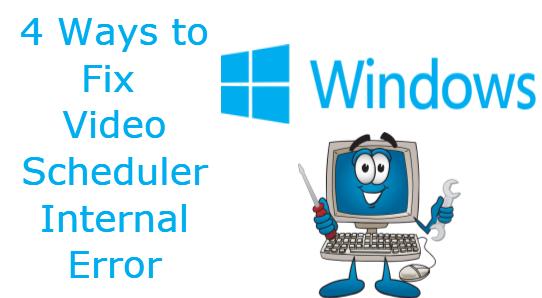 How to Fix Video Scheduler Internal Error