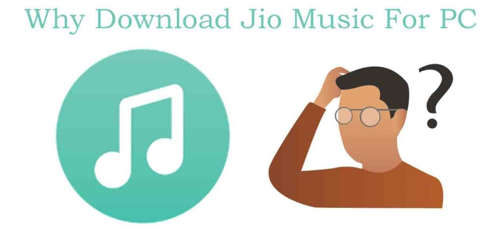 why download Jiomusic app for PC