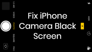 Fix iPhone Camera Black Screen