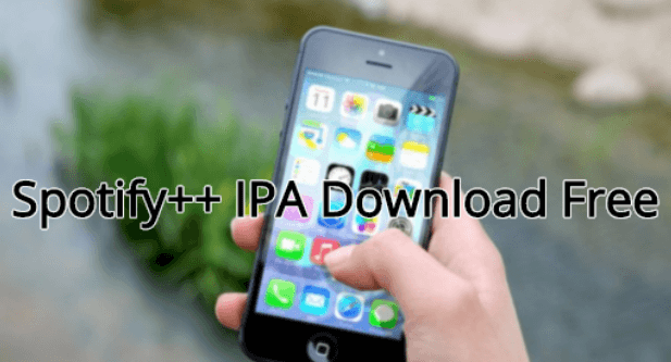 Download Spotify++ IPA For iOS without Jailbreak | Spotify IPA on iPhone
