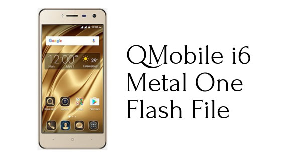 QMobile i6 Metal One Flash File Free Download